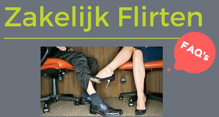 Zakelijk flirten FAQ